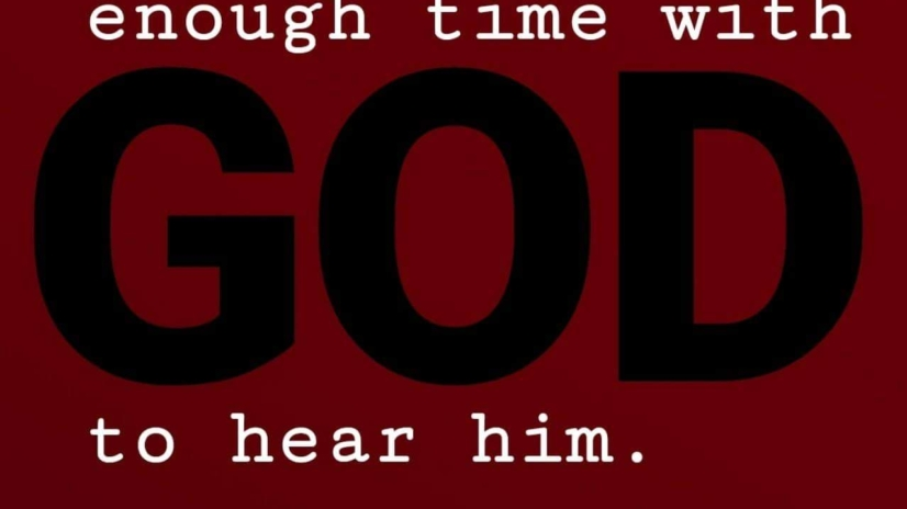 Give yourself enough time with God to hear him. @HeSpeaksVolumes